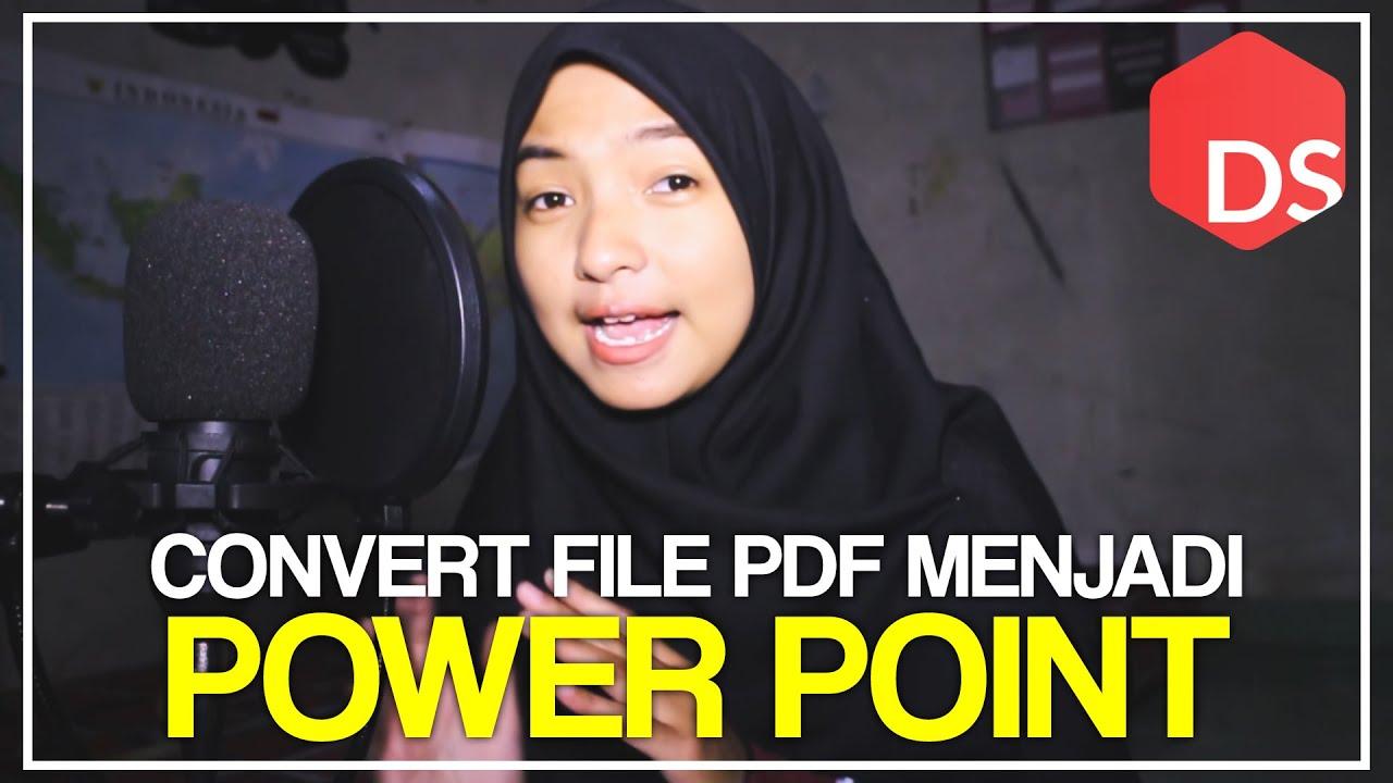 Cara Mudah Mengubah File PDF ke Format PPT lewat PC
