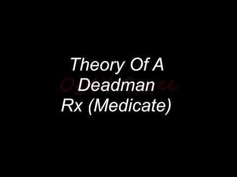 Rx Theory of a Deadman lyrics