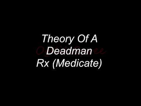 Rx Theory of a Deadman lyrics