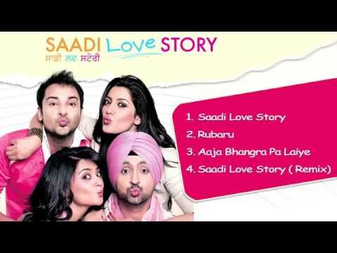 Saadi Love Story - Jukebox 1 (Full Songs) | Diljit Dosanjh & Surveen Chawla