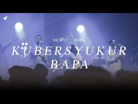 Kubersyukur Bapa - OFFICIAL MUSIC VIDEO