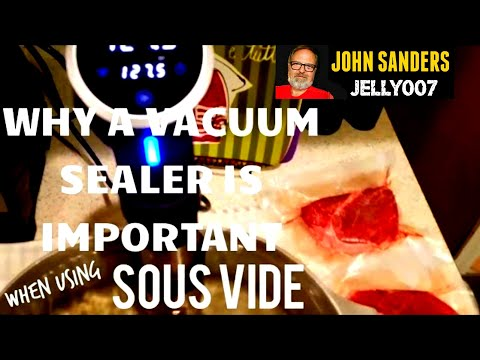 Why you should use a vacuum bag sealer (Foodsaver) when cooking Sous Vide