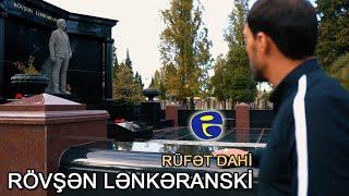 Rufet Dahi - Rovsen Lenkeranski (KLIP) 2020