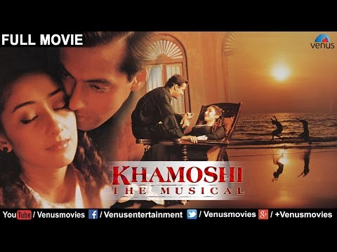 Khamoshi The Musical - Bollywood Romantic Movie | Salman Khan | Nana Patekar | Manisha Koirala