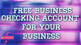 ❄️ Build Business Credit! FREE BUSINESS checking BANK ACCOUNT