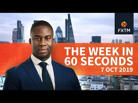 FOMC, US-China trade and Gold: The week in 60 seconds | FXTM | 07/10/2019
