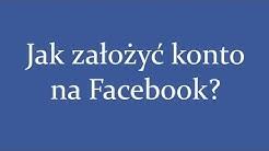 Jak założyć konto na Facebooku ?