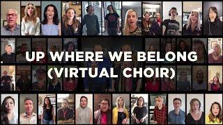 Up Where We Belong by Revv52 - Virtual Choir