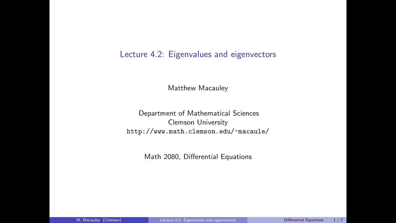 Differential Equations, Lecture 4 2: Eigenvalues and eigenvectors