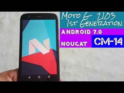 Moto G 1st Gen 2013 Android 7.0 Nougat (CYANOGENMOD 14)