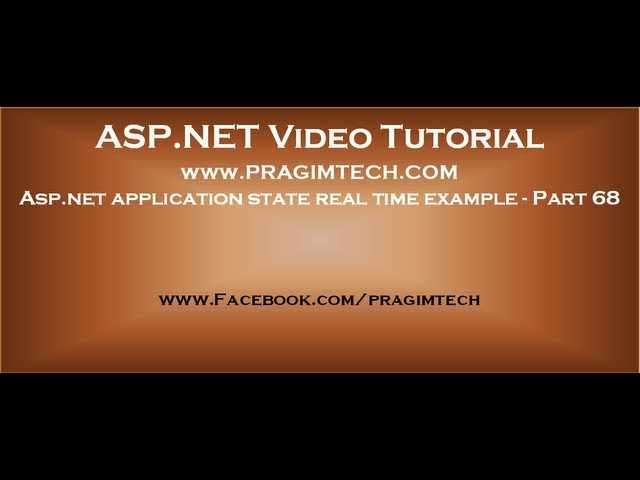 Asp.net application state real time example   Part 68
