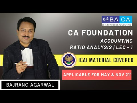 Lecture 1 | Paper 1 | CA Foundation | Accounting | Ratio Analysis | Ch 11