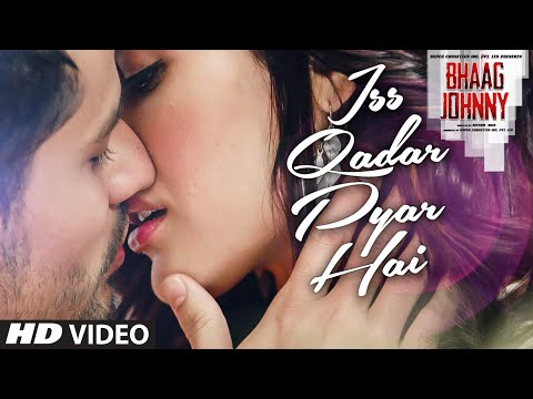 Thumbnail: Iss Qadar Pyar Hai VIDEO Song - Ankit Tiwari | Bhaag Johnny | T-Series