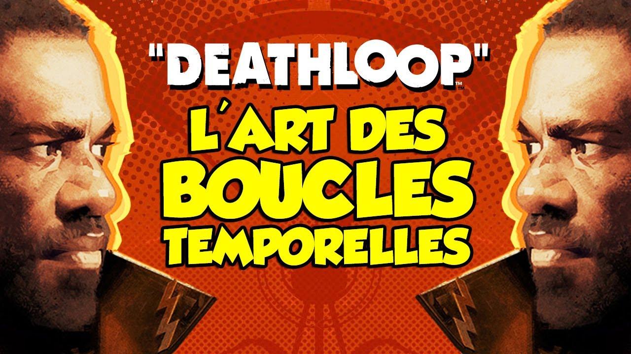 L'art des boucles temporelles (Deathloop)