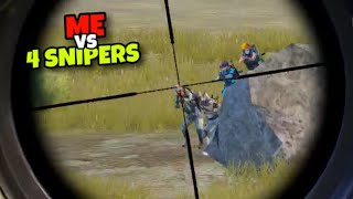 ME VS 4 SNIPERS!!! | BEST GAMEPLAY AGAINST SNIPERS | PUBG MOBILE