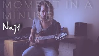 """Moment in a Minute (No.71) Nao """"Another Lifetime"""" (Guitar Cover)"""