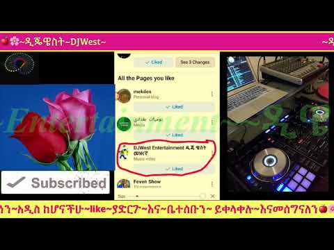🍎 ዲጄ ዌስት 🌸 DJWesTube– 🔥😋💕🍎Ethiopian music RIMX-/-2020