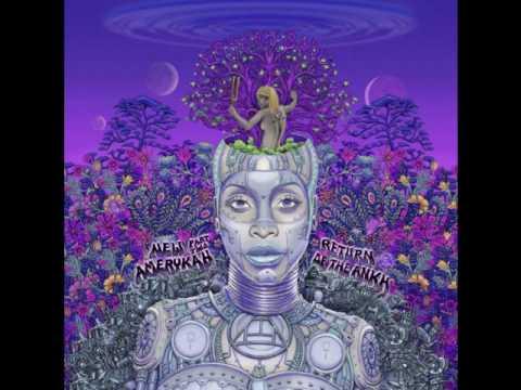 Erykah Badu - Out My Mind, Just In Time
