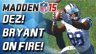 Madden 15 Ultimate Team - DEZ BRYANT IS UNGUARDABLE! - Madden NFL 15 - MUT 15