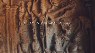 A DAY IN MAHABALIPURAM ( chennai part 2) /cinematic travel video/