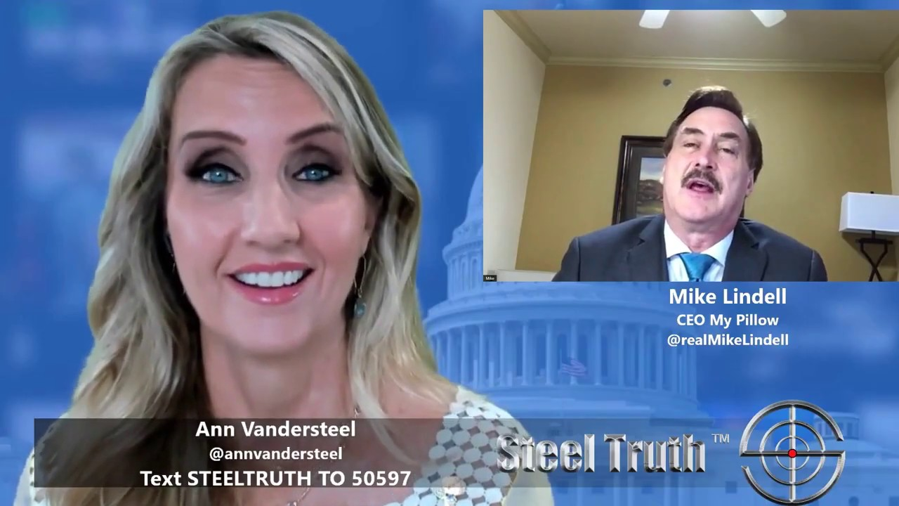 Ann Vandersteel on SteelTruth with Mike: a very compelling story | Michael  J Lindell