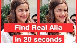 Find Real Alia Bhatt in 20 seconds - Shaandaar Challenge