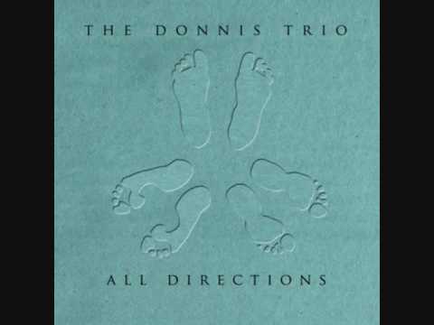 The Donnis Trio - 02: Tip of the Tongue  [All Directions]
