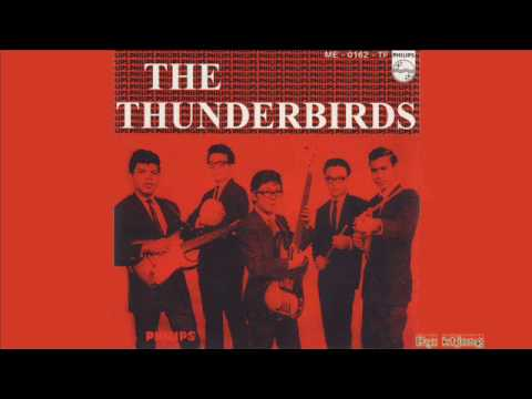 The Thunderbirds - I Miss Your Love
