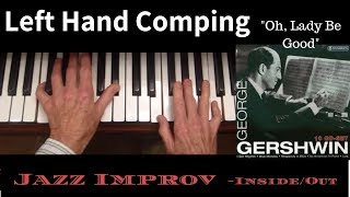 """Left Hand Comping (Rhythm), """"Oh, Lady Be Good""""- Jazz Piano Book Lesson"""