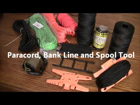 Paracord, Bank Line and Spool Tool