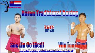 soe lin oo red vs win tun blue karen traditional boxing