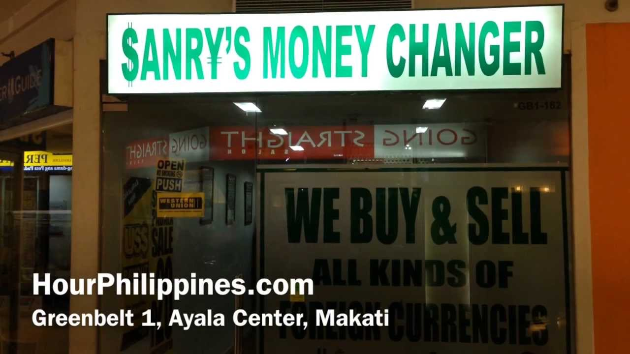 Sanry S Money Changer Greenbelt 1 Ayala Center Makati Philippines By Hourphilippines