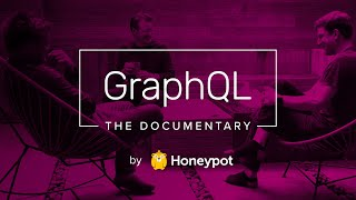 GraphQL: The Documentary (Official Release)