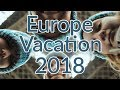 Europe Family Vacation - 2018 (London, Paris and other spots in England)