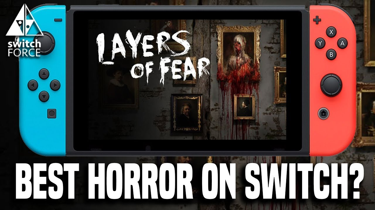 Best Horror Game On Switch Layers Of Fear Legacy