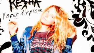 Ke$ha - Paper Airplane [HQ Download]