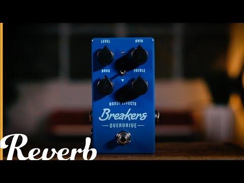 Bondi Effects Breakers Overdrive | Reverb Demo