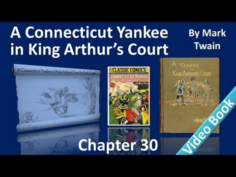 Chapter 30 - A Connecticut Yankee in King Arthur's Court - The Tragedy of the Manor-House