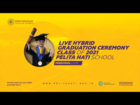LIVE HYBRID GRADUATION CEREMONY CLASS OF 2021 PRESCHOOL LEVEL