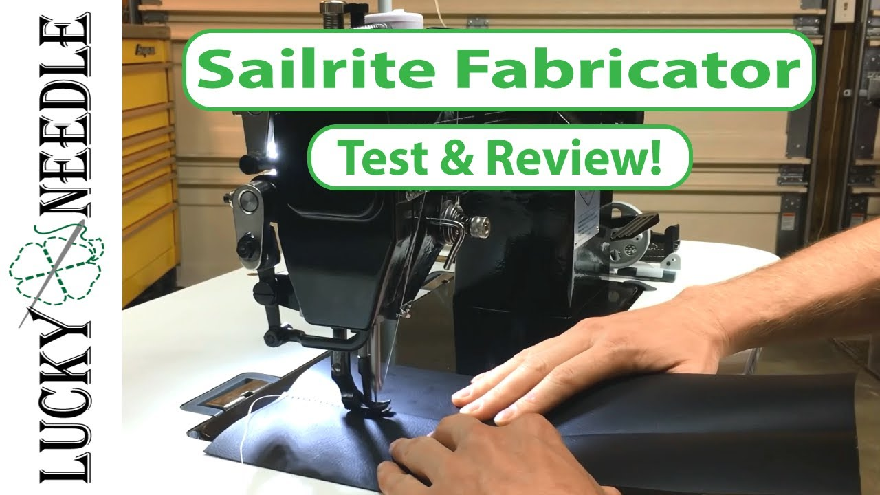 Sailrite Fabricator Review - The Lucky Needle - Walking Foot Sewing Machine