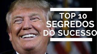 Donald Trump - Top 10 Segredos do Sucesso