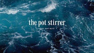 The Pot Stirrer | 03-28-21 | 9:00am