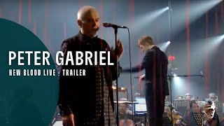 Peter Gabriel - New Blood Live - Trailer