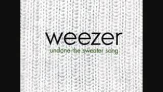 Weezer: Undone - The Sweater Song (Incorrect Radio Edit)