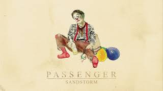 Passenger | Sandstorm (Official Audio)