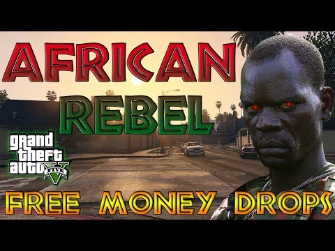 African Rebel FREE Money Drops RANK UP, RECOVERYS! Gta 5 Modded Accounts For XBOX ONE & PS4!