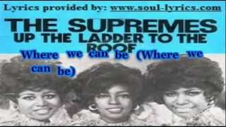 The Supremes - Up The Ladder To The Roof (with lyrics)