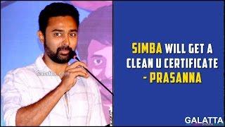 Simba Will Get A Clean U Certificate - Prasanna