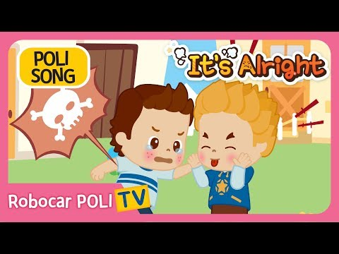 It's Alright | Robocar POLI Song | Children Song | Nursery Rhymes