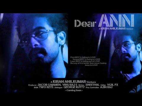 Dear ANN - Malayalam Short film